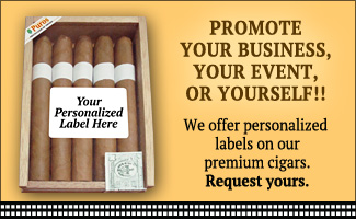 Promote your business, event or yourself with personalized labels on our premium cigars! - Hoyo de Cuba Cigar Factory